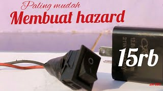Video Cara Membuat Lampu Hazard Motor Paling Mudah MP3, 3GP, MP4, WEBM, AVI, FLV November 2018