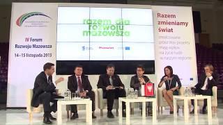 Fragment debaty - IV Forum Rozwoju Mazowsza