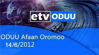 Oduu Afaan Oromoo 14/06/2012|etv