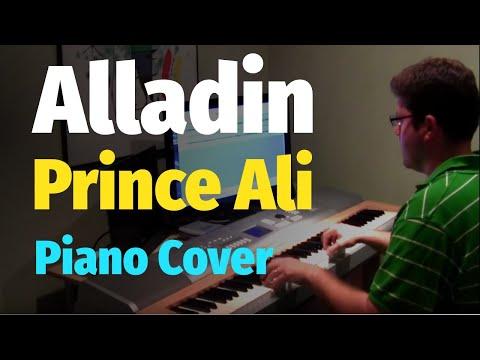 Aladdin - Prince Ali - Piano Cover