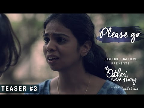 Teaser #3 | JLT's The Other Love Story | Releasing August 2016