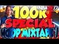 NBA 2K17 - 100K SPECIAL HOOP MIXTAPE THE GENERIC KING!!!