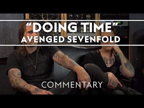 Avenged Sevenfold - Doing Time (Commentary)