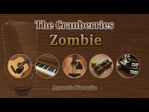 Zombie - Cranberries (Acoustic Karaoke)