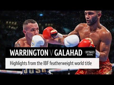 Josh Warrington v Kid Galahad official highlights