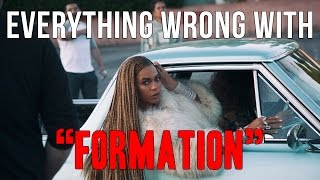 "Everything Wrong With Beyoncé - ""Formation"""