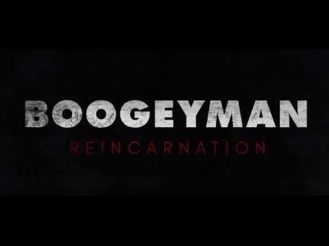 Boogeyman Reincarnation (2016) Teaser #1