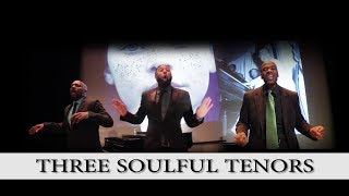 Three Soulful Tenors