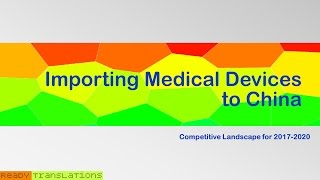 Importing Medical Devices to China