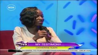My Testimony with Cathrine Njeri 28TH August 2016