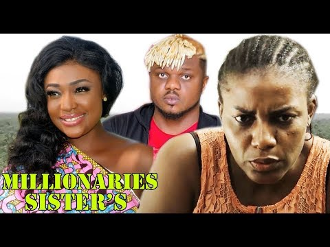 Millionaire Sister's Season 1 -   2019 movie |Latest Nigerian Nollywood Movie