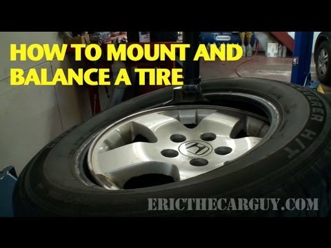 tire - Visit me at: http://www.ericthecarguy.com/ I often get asked how to mount and balance a tire with tools at home and the truth is that's WAYYY too hard. It's ...