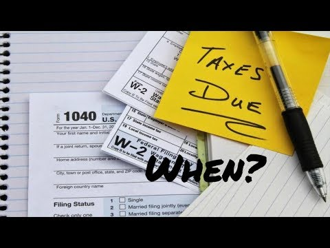 When are 2018 Taxes Due?
