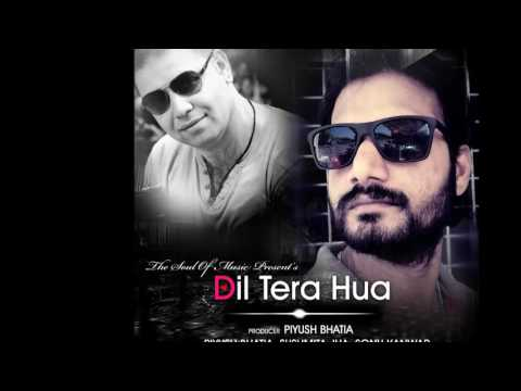 Dil Tera Hua Songs mp3 download and Lyrics