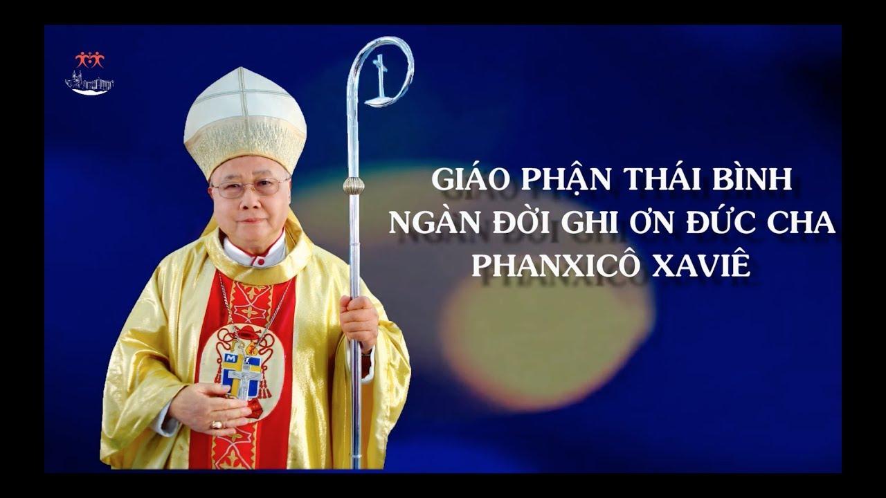 Chương Trình Tang Lễ Đức Cha Phanxicô Xaviê Nguyễn Văn Sang - GP Thái Bình