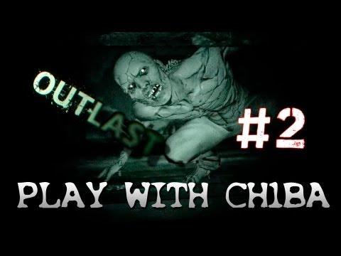Play with Ch1ba - Outlast - #2 Знакомство с Пуджиком.