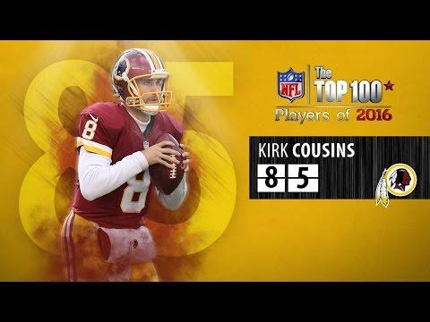 #85: Kirk Cousins (QB, Redskins) | Top 100 NFL Players of 2016