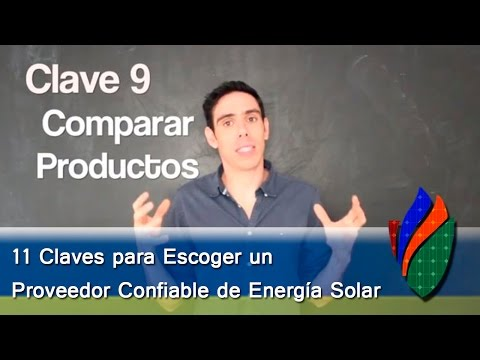 11 Claves para Escoger un Proveedor Confiable de Energía Solar