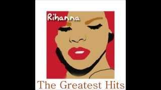 Rihanna   Greatest Hits