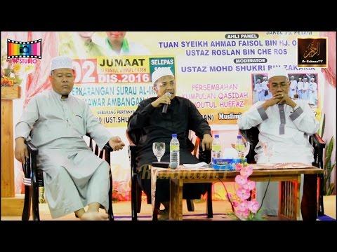 Forum Maulidur Rasul - Ustaz Dr Ahmad Bashir, Ustaz Roslan Che Ros & Ustaz Shukri