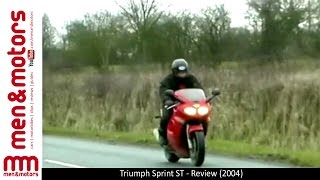 2. Triumph Sprint ST - Review (2004)