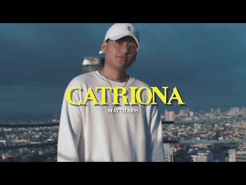 Matthaios - Catriona (Official Video)