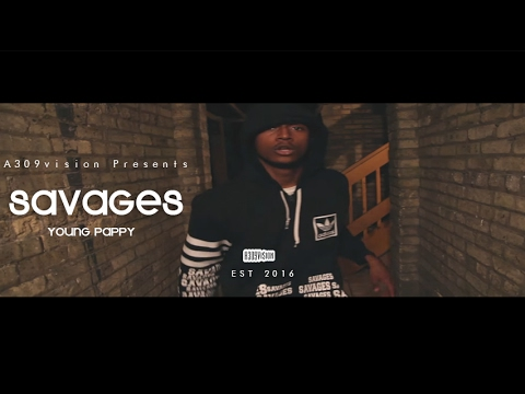 Young Pappy - Savages (Official Video) Shot By @A309Vision