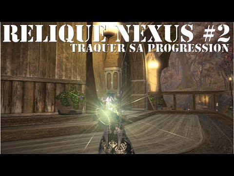 [FFXIV] Guide de l'arme Nexus#2 (patch 2.38)