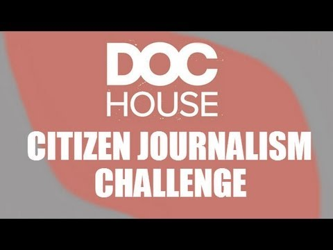 citizen journalists - The competition is now CLOSED! THE CHALLENGE What are you passionate about? What gets your goat? What does the mainstream media miss? What's your perspective...