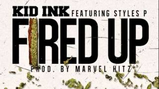 Thumbnail for Kid Ink ft. Styles P — Fired Up