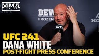 UFC 241: Dana White Post-Fight Press Conference - MMA Fighting by MMA Fighting
