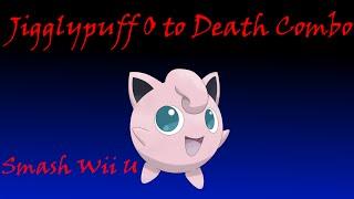 Jigglypuff 0 to Death Combo