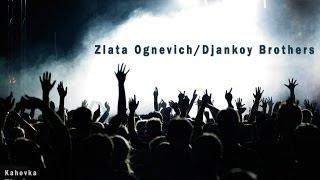 Злата Огневич & Джанкой Brothers - LIVE 31.8.2013 (Каховка)