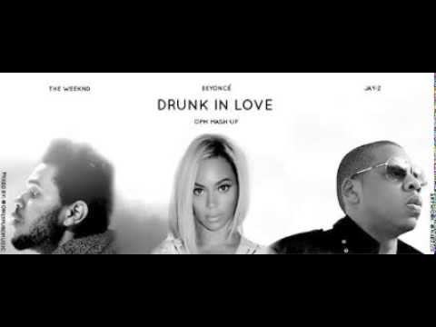 Video Beyonce feat Jay Z and The Weeknd - Drunk In Love OPM Mashup remix (Download Link inside) download in MP3, 3GP, MP4, WEBM, AVI, FLV January 2017