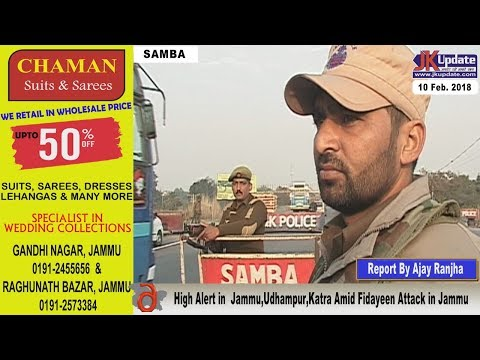 JEM Mujaheddin  attack Sunjwan Army camp in Jammu