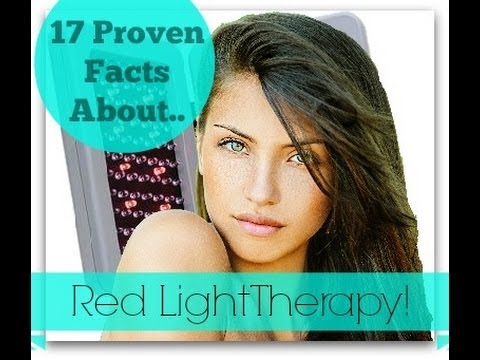 17 Proven Facts about Red Light Therapy