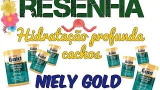 Vídeo: resenha máscara hidratação profunda cachos Niely Gold