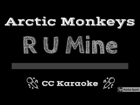 Arctic Monkeys • R U Mine (CC) [Karaoke Instrumental Lyrics]