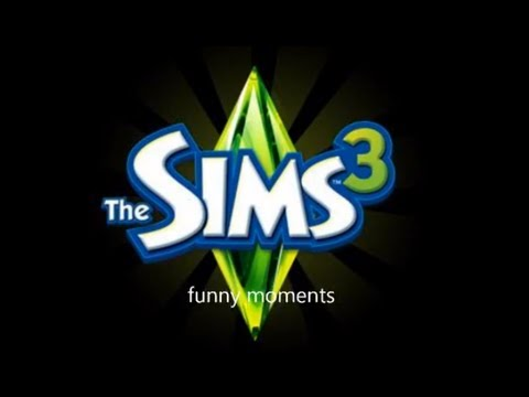 The sims 3 funny moments