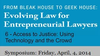 6 -  Access To Justice: Using Technology And The Crowd