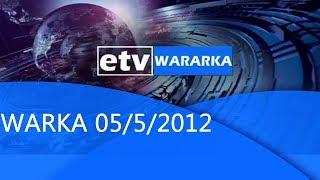 WARKA 05/5/2012 |etv