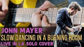 Video John Mayer - Slow Dancing In a Burning Room (Live In LA Solo) | Darryl Syms Cover MP3, 3GP, MP4, WEBM, AVI, FLV Juni 2018