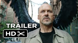 Birdman Official Us Release Trailer  2014    Michael Keaton  Emma Stone Fantasy Hd