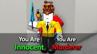 MURDERER AND INNOCENT AT THE SAME TIME IN MURDER MYSTERY