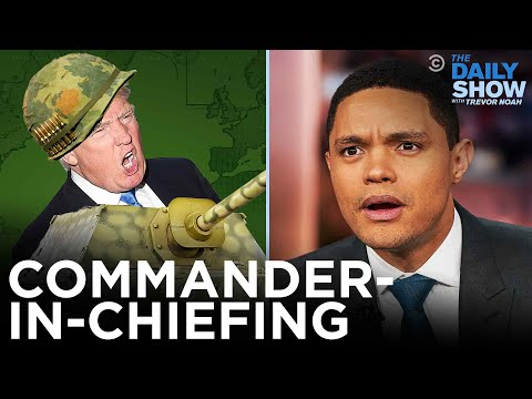 Trump's Attempts at Commander-In-Chiefing | The Daily Show