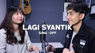 Video Siti Badriah - Lagi Syantik (SING-OFF) Reza Darmawangsa VS Salma MP3, 3GP, MP4, WEBM, AVI, FLV Juni 2018