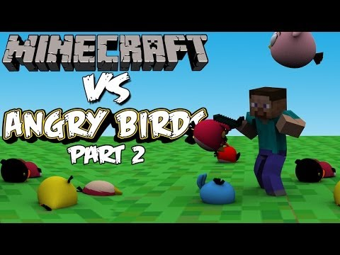 Minecraft vs Angry Birds (part2)