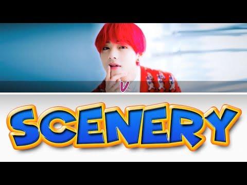 BTS (방탄소년단) V (뷔) - Scenery (풍경) [Color Coded Lyrics/Han/Rom/Eng/가사]