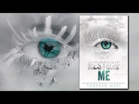 RESTORE ME By Tahereh Mafi | Shatter Me Series | Official Book Trailer