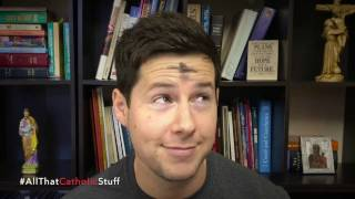What's the Deal With Catholics & Ash Wednesday?